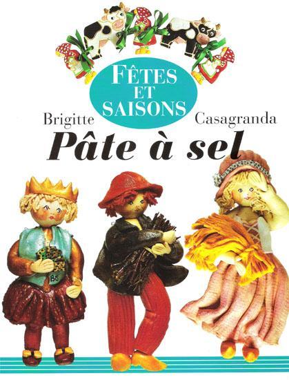 Pâte à sel ~ Fêtes et saisons