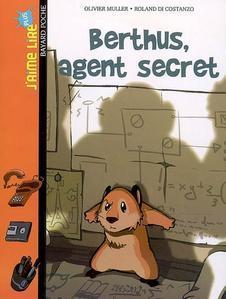 Berthus agent secret d 39 olivier muller et roland di costanzo paperblog - Hamster agent secret ...