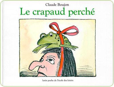 Un crapaud et une sorcière pour un album jeunesse : Le crapaud perché, de C. Boujon