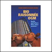 Bio, Raisonnée, OGM, quelle agriculture dans notre assiette ? - Notes de Provence