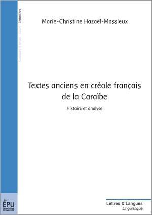 Textes anciens en créole francais de la Caraïbe