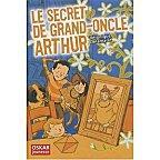 Le secret de grand-oncle Arthur de Véronique Delamarre