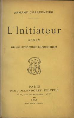 Armand CHARPENTIER : L'INITIATEUR