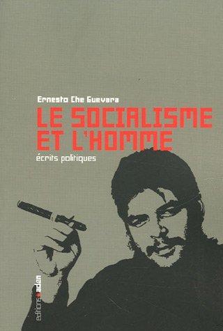 http://www.liberte-cherie.com/doc/federation/bibliotheque/Le_socialisme_et_l_homme_de_Ernesto_Che_Guevara.jpg