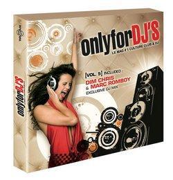 ONLY FOR DJ'S VOL. 5, La compilation officielle des DJ's !