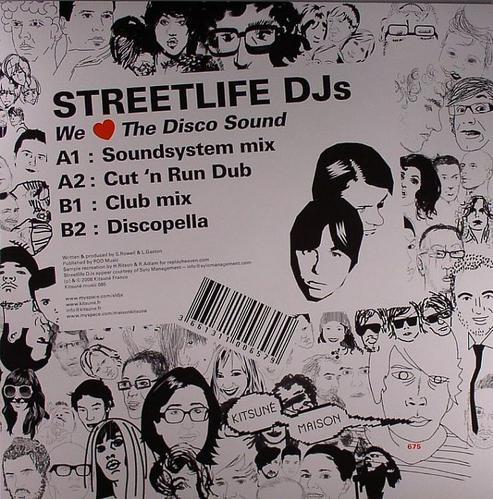 Streetlife DJs - We Love The Disco Sound @ Kitsuné85
