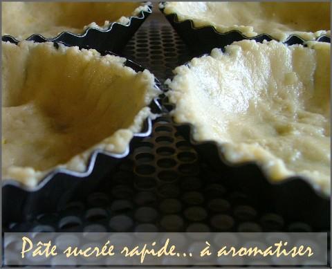 La pâte sucrée rapide... à aromatiser