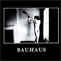 Bauhaus - Are you experienced