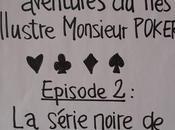 série noire Monsieur Poker (#2)