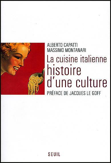La cuisine italienne histoire d une culture paperblog for Histoire de la cuisine francaise
