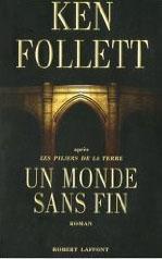 Un monde sans fin - Ken Follett
