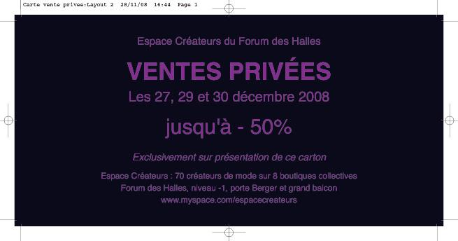 vente priv e l espace cr ateurs du forum des halles paperblog. Black Bedroom Furniture Sets. Home Design Ideas