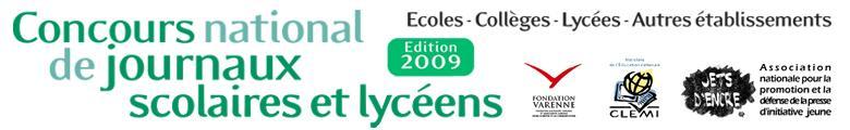 Edition 2009 du concours National des journaux scolaires et lycéens