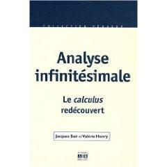 Analyse infinitésimale. Le calculus redécouvert