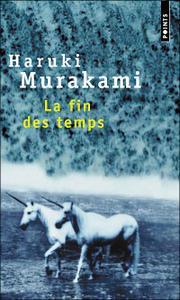 La fin des temps d'Haruki Murakami