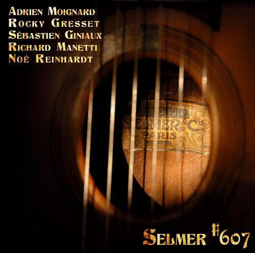 Selmer #607 - 5 jeunes et brillants talents du jazz manouche - 24 jan 09