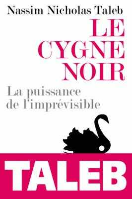 Le Cygne noir - Nassim Nicholas Taleb