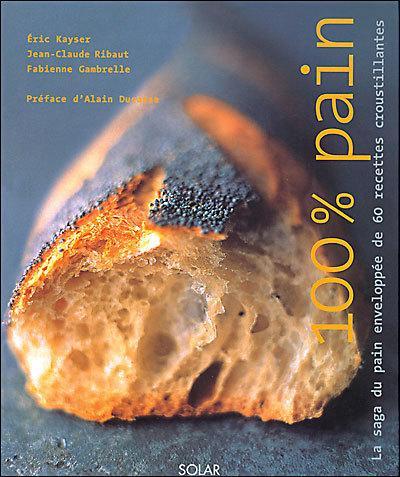 100 % pain d'Eric Kayser : enfin là