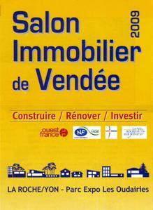 Beau salon de l'immobilier 2009 à la Roche sur Yon