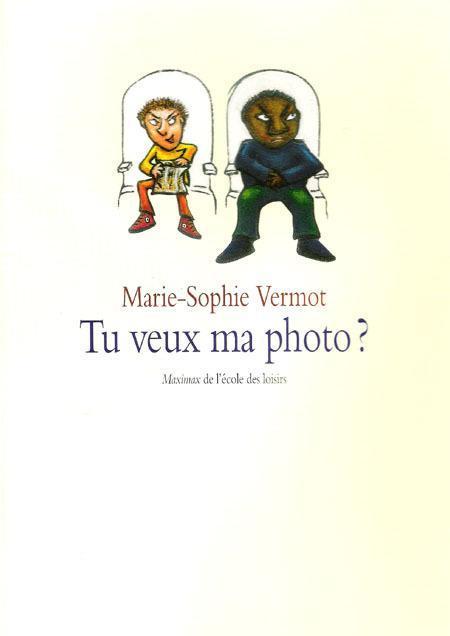 Tu veux ma photo ?