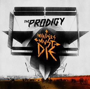 THE PRODIGY : Invaders must die