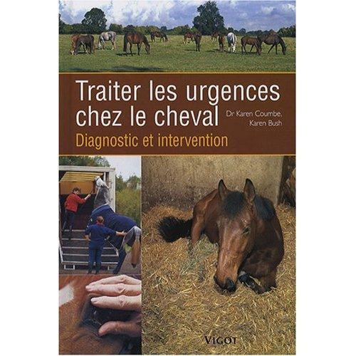 51v3fgIw3jL._SS500_ Traiter les urgences chez le cheval:Diagnostic et traitement