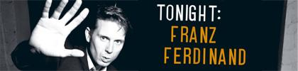 Critique : Tonight Franz Ferdinand