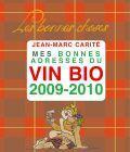 Mes bonnes adresses du vin bio 2009-2010