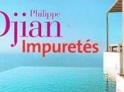 Impuretés, Philippe Djian
