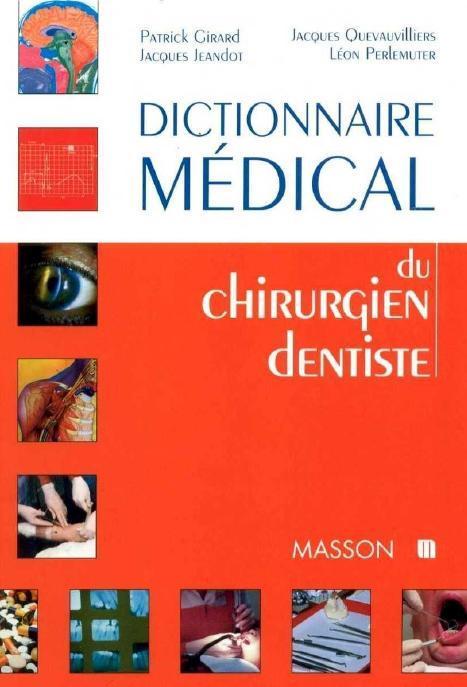 le dictionnaire m dical du chirurgien dentiste paperblog. Black Bedroom Furniture Sets. Home Design Ideas