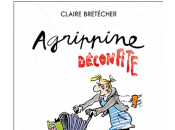 Claire Bretecher direct Libération pour Agrippine déconfite