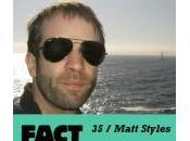 FACT Matt Styles