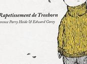 rapetissement Treehorn Florence Parry Heide Edward Gorey
