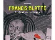 Francis Blatte. chant rastaman hommage grand