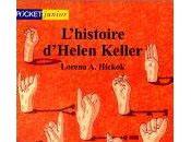 L'Histoire d'Helen Keller Lorena Hickok