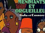 Mendiants Orgueilleux Golo