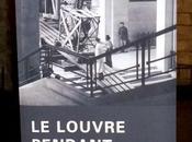 Louvre pendant guerre regards photographiques