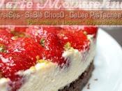 Passe chez fait Tarte mousseline fraises sablé chocolat gelée pistachée Noyau Poissy