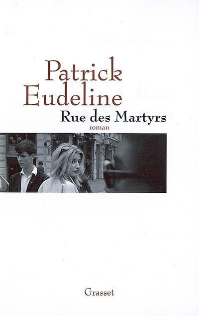 Patrick eudeline rue des martyrs paperblog for Le miroir rue des martyrs