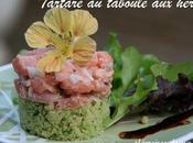 Fraîcheur couleurs saveurs tartare taboulé herbes