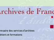 Pétition Direction Archives France outil indispensable
