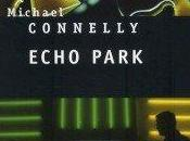 """Echo Park"" Michael Connelly"