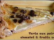 Tarte poires chocolat, pâte sablée deux fruits secs