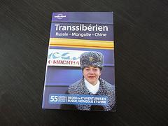 Le Lonely Planet Transsibérien : Russie - Mongolie - Chine