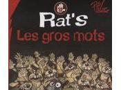Rat's gros mots tête passe, reste suivra