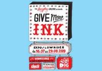 LOWRIDER STUDIO // GIVE MORE INK AT LAZY DOD GALLERY