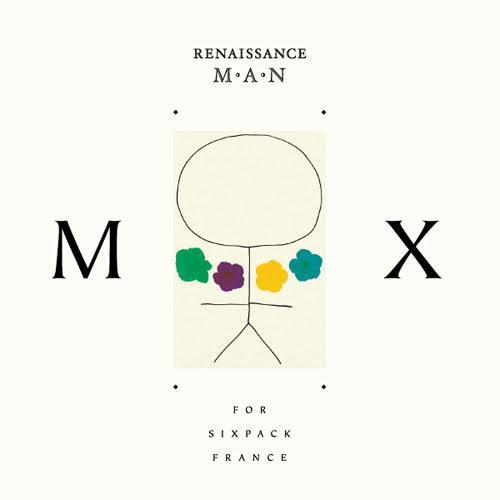 Renaissance Man mix for Sixpack France