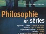Philosophie séries, Thibaut Saint Maurice