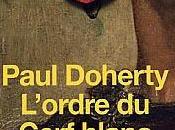 Paul Doherty, L'ordre Cerf blanc