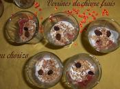 Verrines chevre frais chorizo